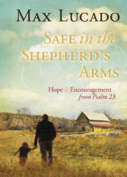 Safe in the Shepherd's Arms: Hope & Encouragement from Psalm 23 walks the reader through releasing burdens, throwing off fear and resting safely in the arms of the Shepherd.