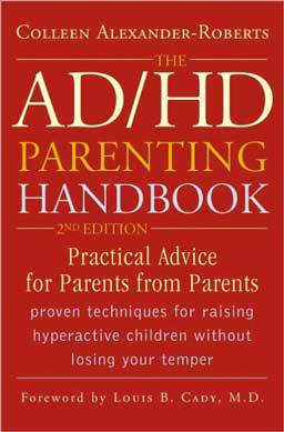 The ADHD Parenting Handbook includes creative ideas and practical suggestions for handling your child with ADHD.