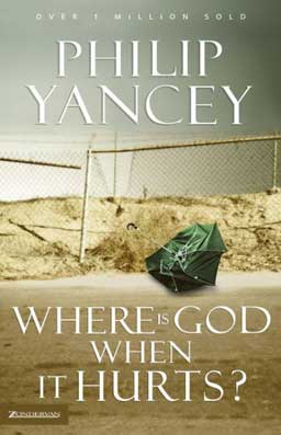 "Where is God When it Hurts? by Philip Yancey tackles the root of the question: ""if there is a loving God, then why….?"""