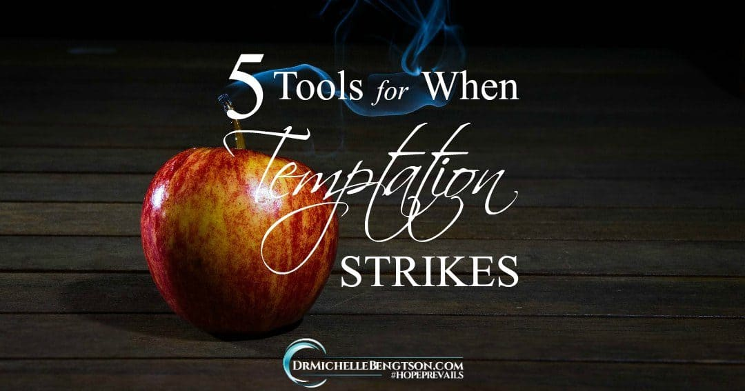 5 Tools for When Temptation Strikes