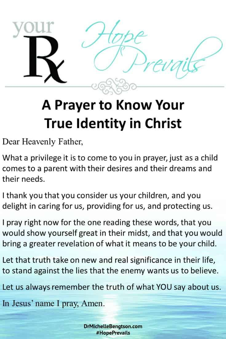 In this prayer, may God reveal to you what it means to be His child and may you remember the truth of what God says about you. #prayer #Christianity #encouragement