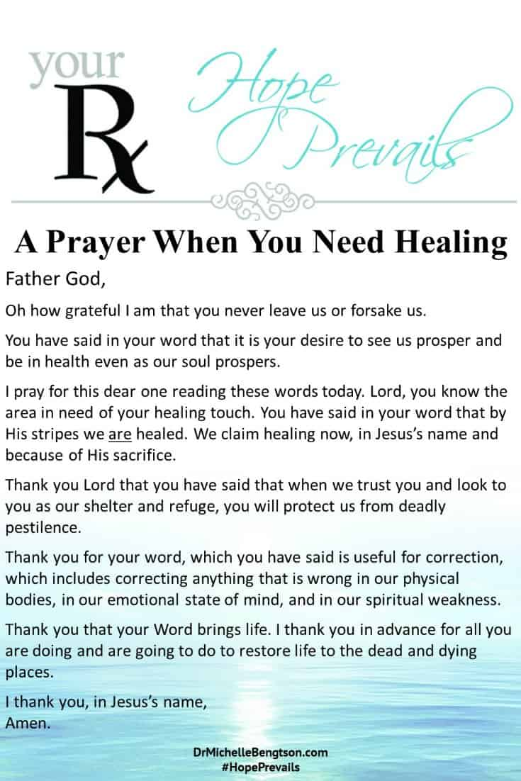 A prayer when you need healing in some area of your life. #prayer #Christianity #ChristianEncouragement