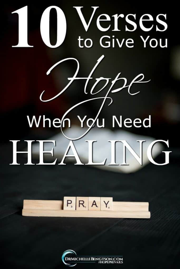 God's word gives you hope when you need healing. #BibleVerses #hope #healing #ChristianLiving