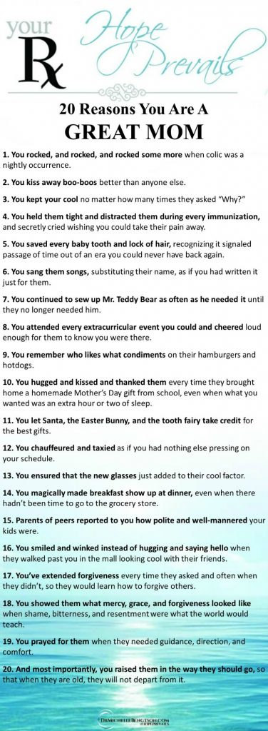 A reminder of 20 of the reasons you are a great mom and the special role you play in life. #mothers #MothersDay #encouragement