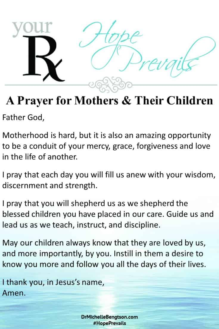 A Prayer for Mothers and Their Children. #prayer #encouragement #motherhood