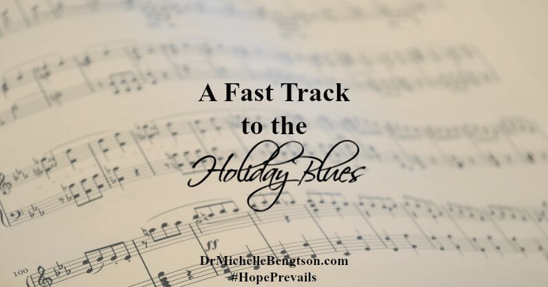 A Fast Track to the Holiday Blues