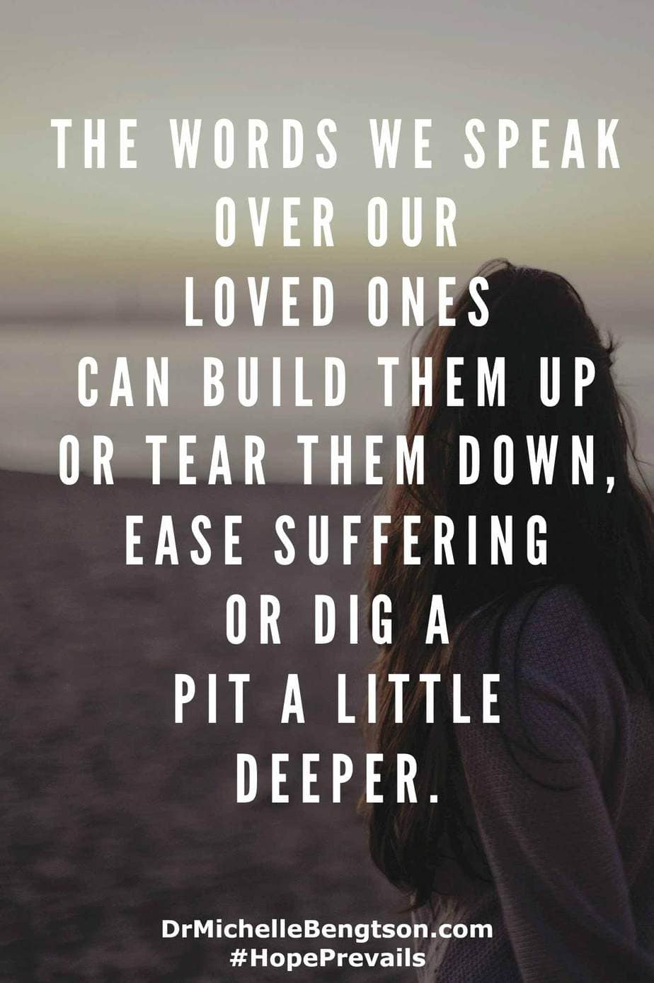 Scripture tells us that the words we speak can produce life or death. The words we speak over our loved ones can build them up or tear them down. They can help other ease their suffering, or they can dig a pit just a little deeper. #ChristianInspiration
