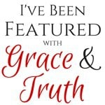 I've been featured with Grace & Truth