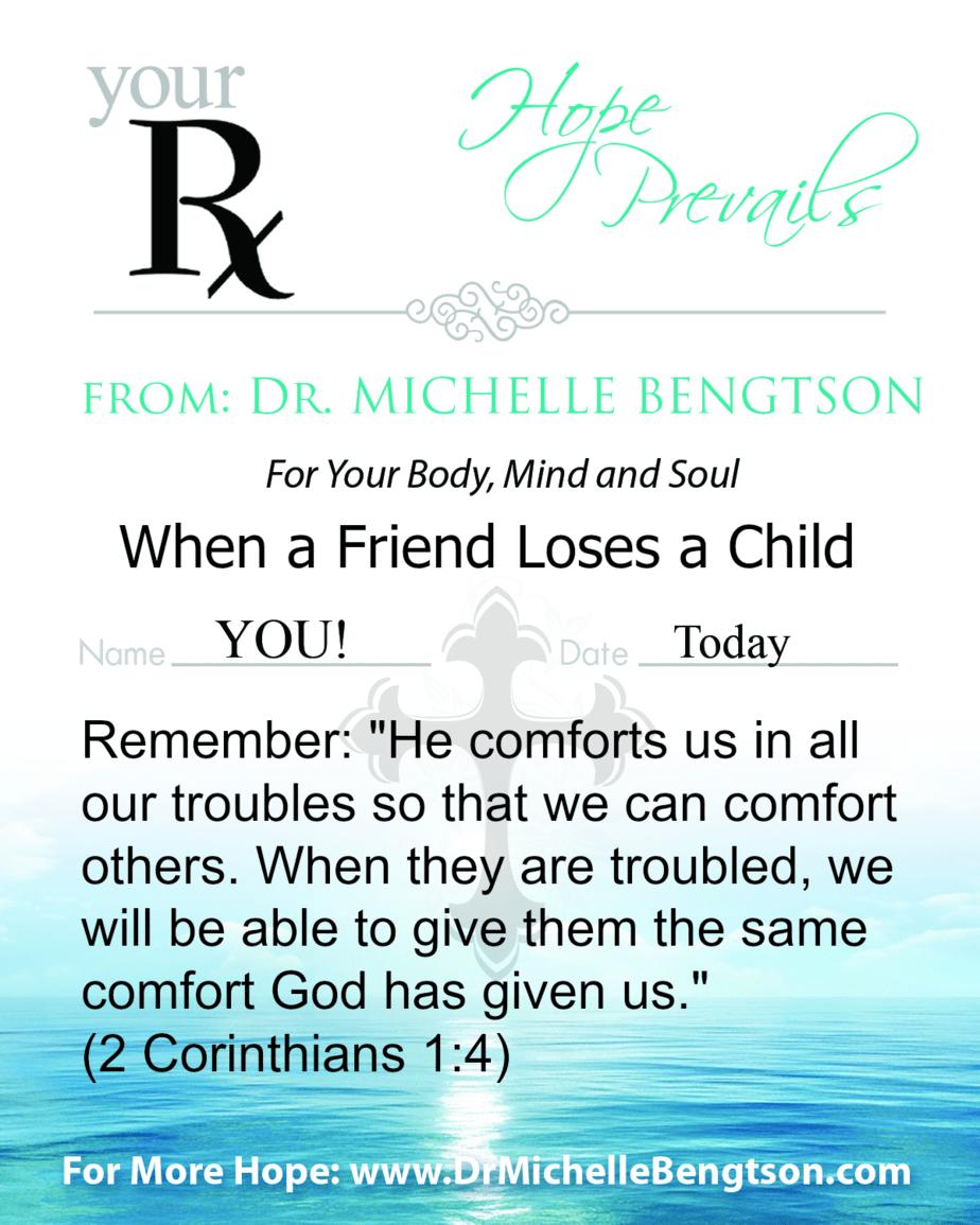 When a Friend Loses a Child - Dr. Michelle Bengtson