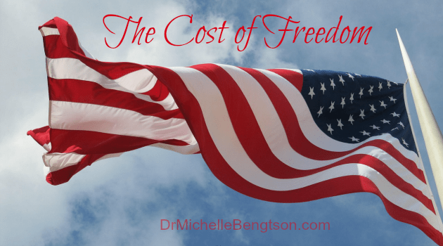 The Cost of Freedom by Dr. Michelle Bengtson