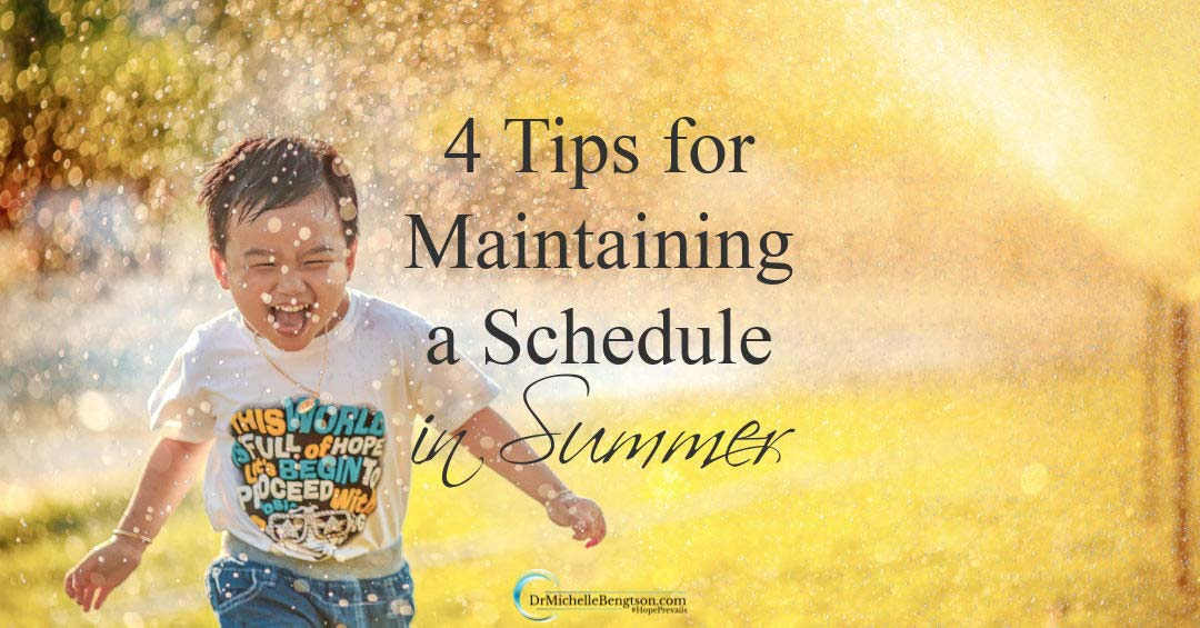4 Tips for Maintaining a Schedule in Summer