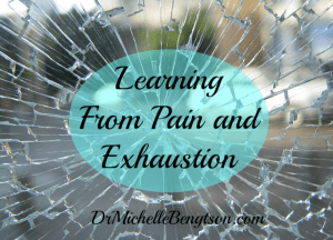 Learning From Pain by Dr. Michelle Bengtson