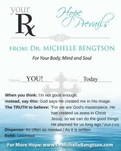 Prescription to help you combat those thoughts that you are not good enough