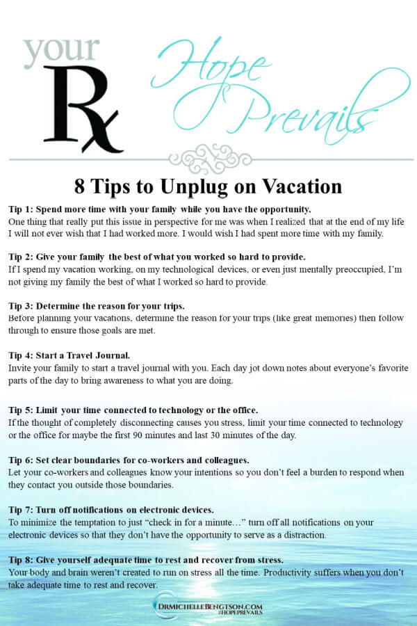 How do you let go and enjoy yourself and your family on vacation, especially when you're the family provider? Truly disconnecting from the office, emails and technology can be hard. Click through for more about these tips. #vacation #hope #healthyliving