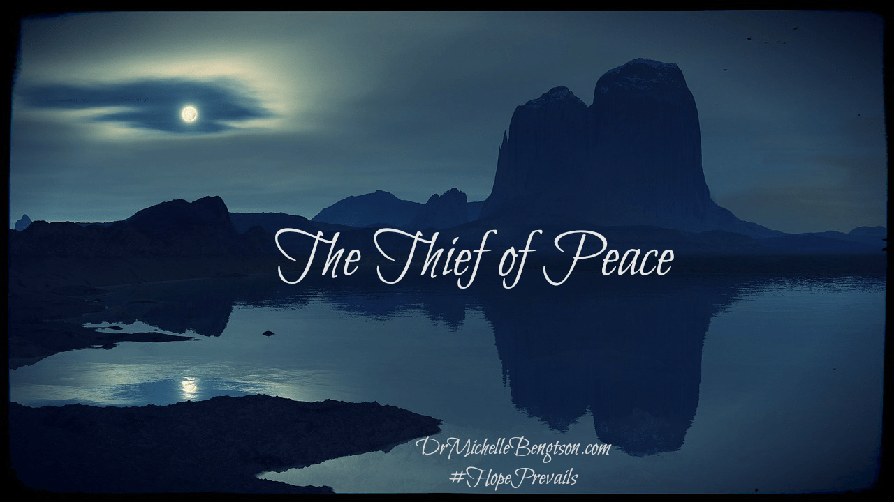 The Thief of Peace