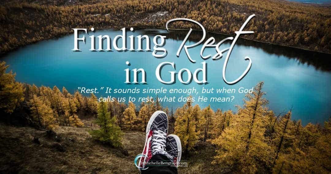 Finding Rest in God