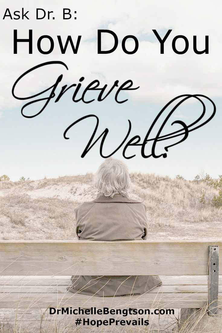 Have you ever lost something or someone very important to you? A family member? A friend? A pet? A job? Did you allow yourself to grieve?