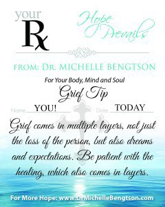 Grief Comes in Layers by Dr. Michelle Bengtson