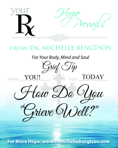 Ask DrB How Do You Grieve Well? By Dr. Michelle Bengtson