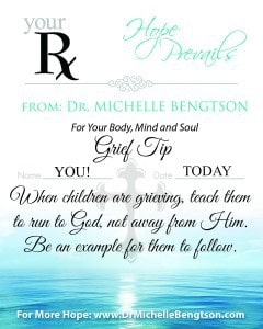 When Children Grieve by Dr. Michelle Bengtson