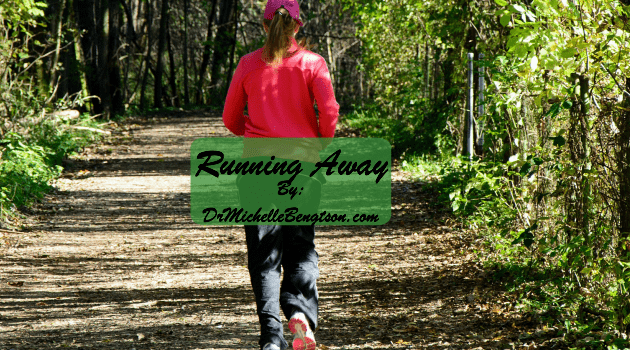 Running Away by Dr. Michelle Bengtson