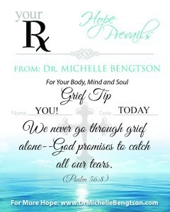 We never go through grief alone. By Dr. Michelle Bengtson