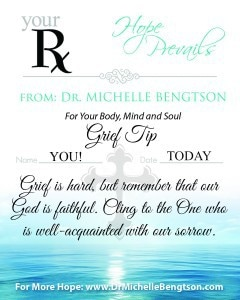 Grief is Hard but God is Faithful by Dr. Michelle Bengtson