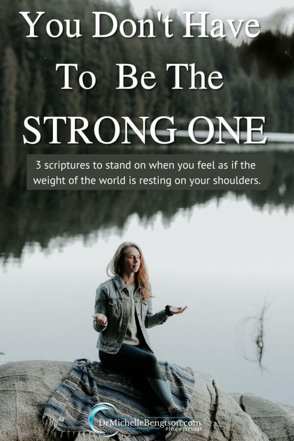 When the load is too big to handle, do you try to carry it anyway, until you breakdown under the weight of it? You don't have to carry that load and be the strong one for yourself or for others. Give that burden to God. He wants to be your strength. Read more for 3 scriptures to stand on when you feel as if the weight of the world is resting on your shoulders.