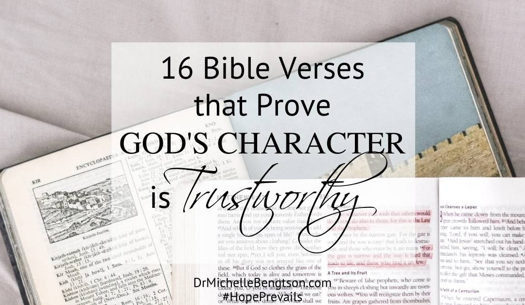 16 Bible Verses that Prove God's Character is Trustworthy