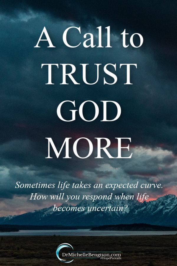 Sometimes life takes a fast, unexpected curve, tossing us back and forth with uncertainty. When life becomes uncertain or threatens to fall apart, you can give up or heed the call to trust God more. #trustGod #God #faith #hope