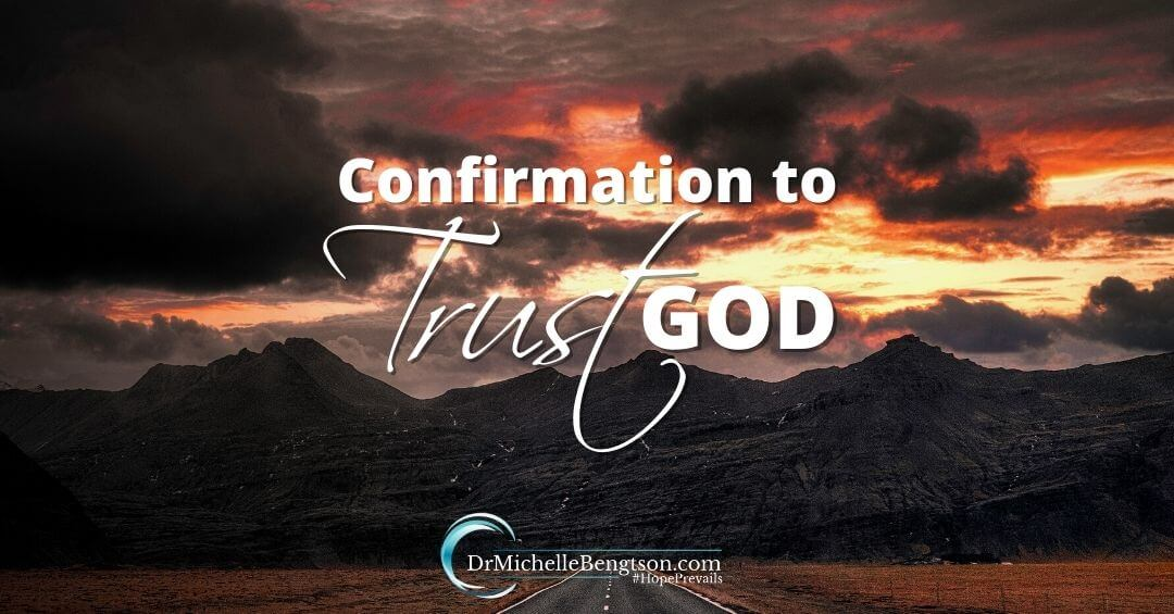Confirmation to Trust God