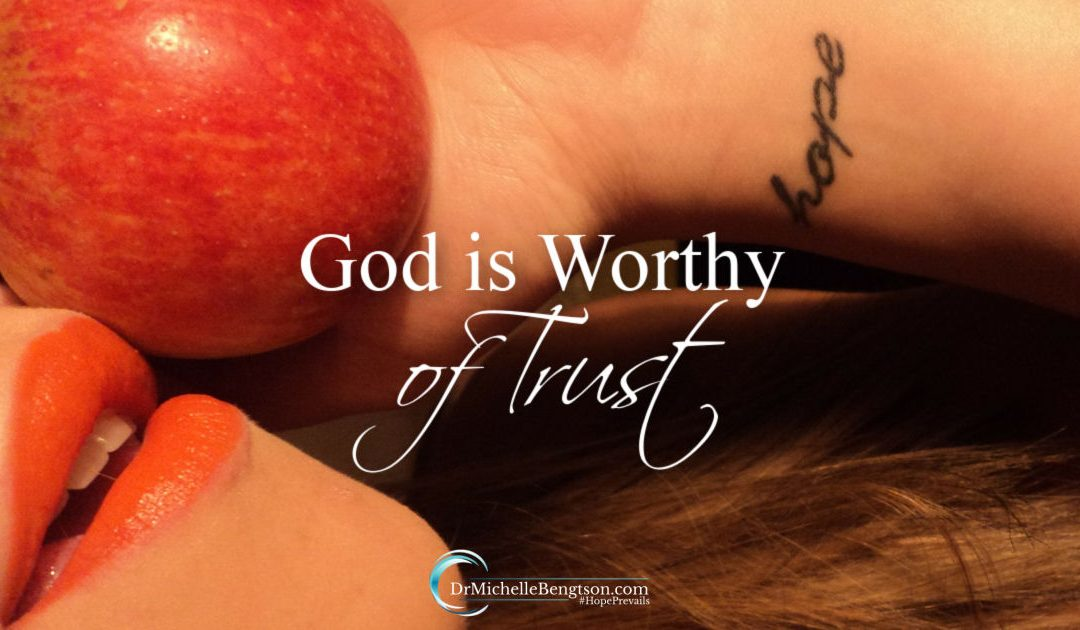 God is worthy of trust yet difficulty trusting God has been an issue since the beginning of man.