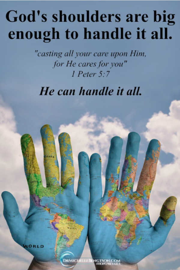 God's shoulders are big enough to handle it all. Cast your cares on Him. 1 Peter 5:7 Read more for 5 essential elements I lean on to more intentionally #trustGod. #faith