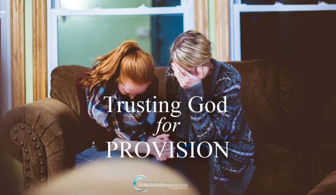 Trusting God for Provision