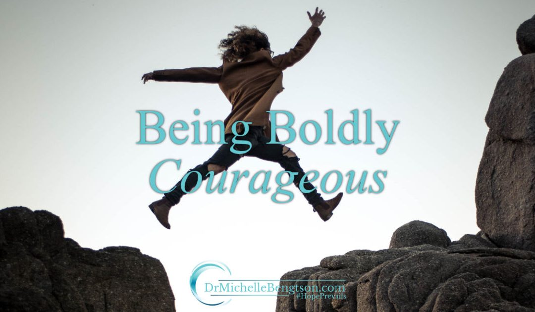 Boldly Courageous