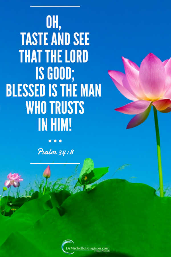 In trusting God, I will not be disappointed. Taste and see that the Lord is good. Psalm 34:8  Read more for 5 essential elements I've learned by intentionally learning to #trustGod more.