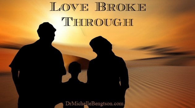 Love Broke Through