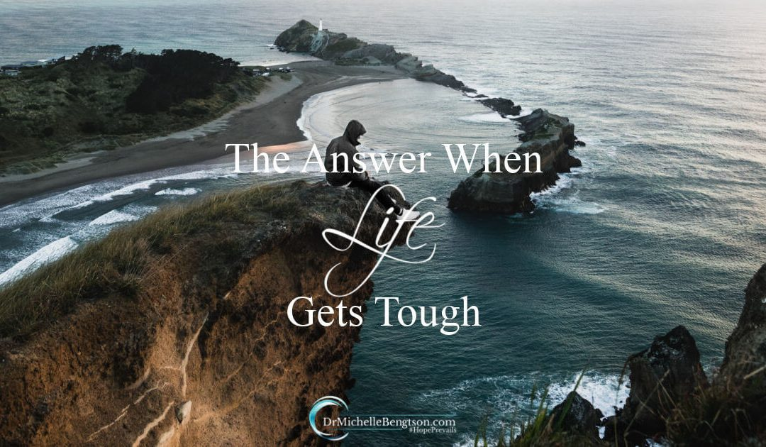 The answer when life gets tough: it's always the same and always the best.