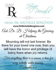 Ask Dr B Helping the Grieving at Christmas Ecclesiastes 3 by Dr. Michelle Bengtson