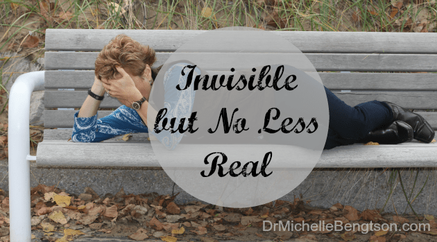 Invisible but no Less Real by Dr. Michelle Bengtson