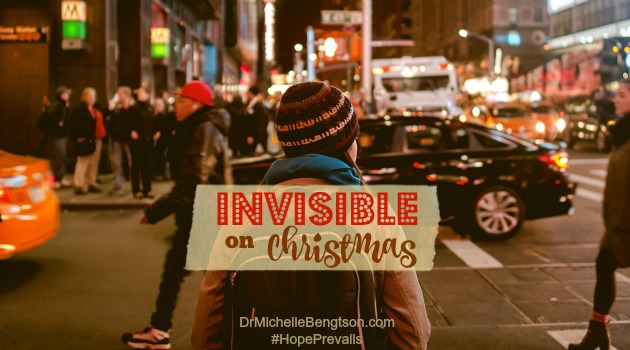 Invisible on Christmas by Dr. Michelle Bengtson
