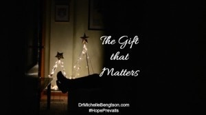 The Gift that Matters by Dr. Michelle Bengtson