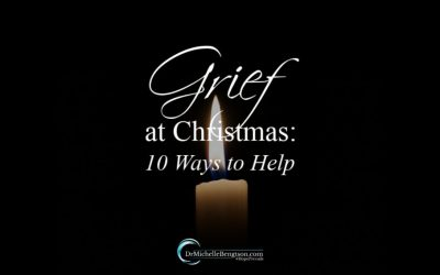 Grief at Christmas: 10 Ways to Help