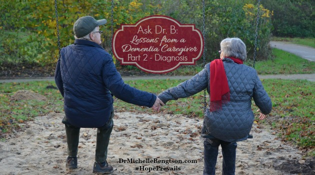 Ask Dr B: Lessons From a Dementia Caregiver (Part 2)