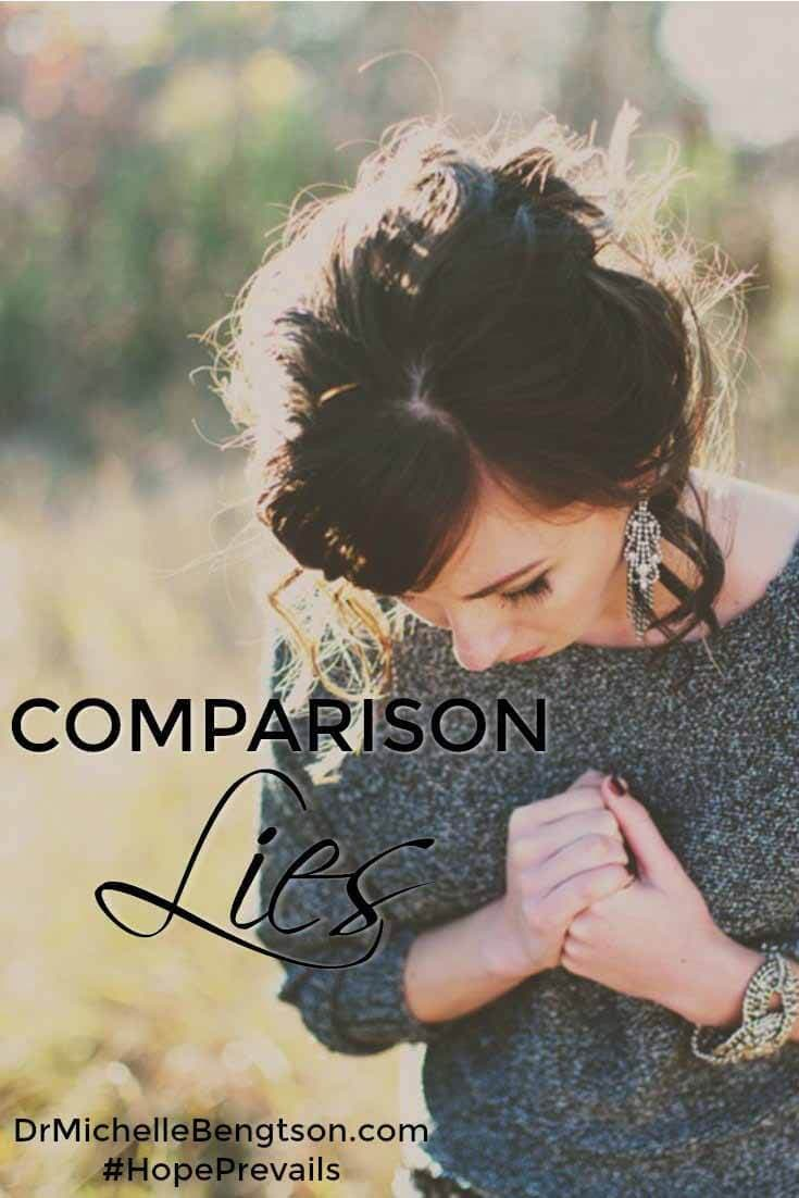 Comparison Lies by Dr. Michelle Bengtson. Have you ever fallen into the comparison trap? How do you defeat the negativity that sometimes swirls in your head discoloring your view of yourself and God? Have you asked what God has to say about you? You can defeat the lies of the enemy. Read on and I'll show you how. Christian Inspiration.