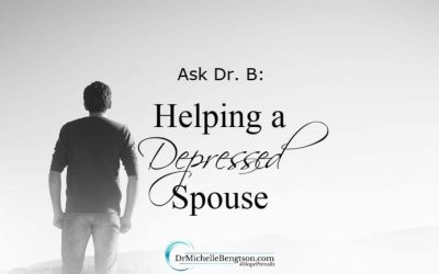Ask Dr B: Helping a Depressed Spouse