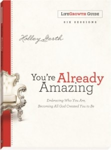 Holley Gerth Youre Already Amazing LifeGrowth book cover