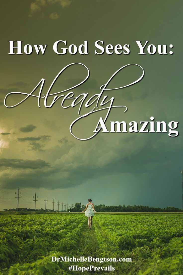 "Have you ever asked God or wondered, ""What am I doing wrong?"" I have. His answer surprised me. Read more to find out what God revealed about how He sees me and you."