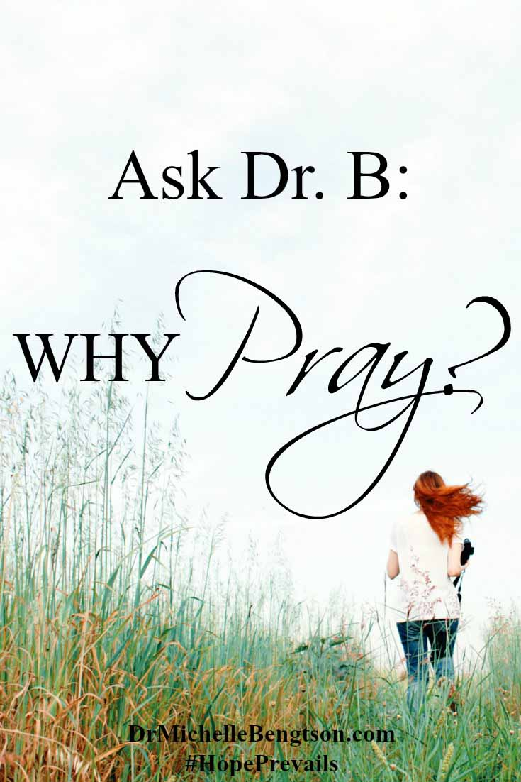 "A reader was confused about prayer and wondered why we should pray and would God really answer. On Ask Dr. B, she said, ""I want to grow in my relationship with God, and it really is my desire to depend on Him to guide me. But there are some things about prayer that I don't really understand. If God already has my life planned out, what difference does it make if I pray and ask Him for things? Can I really expect God to answer my prayers?"""