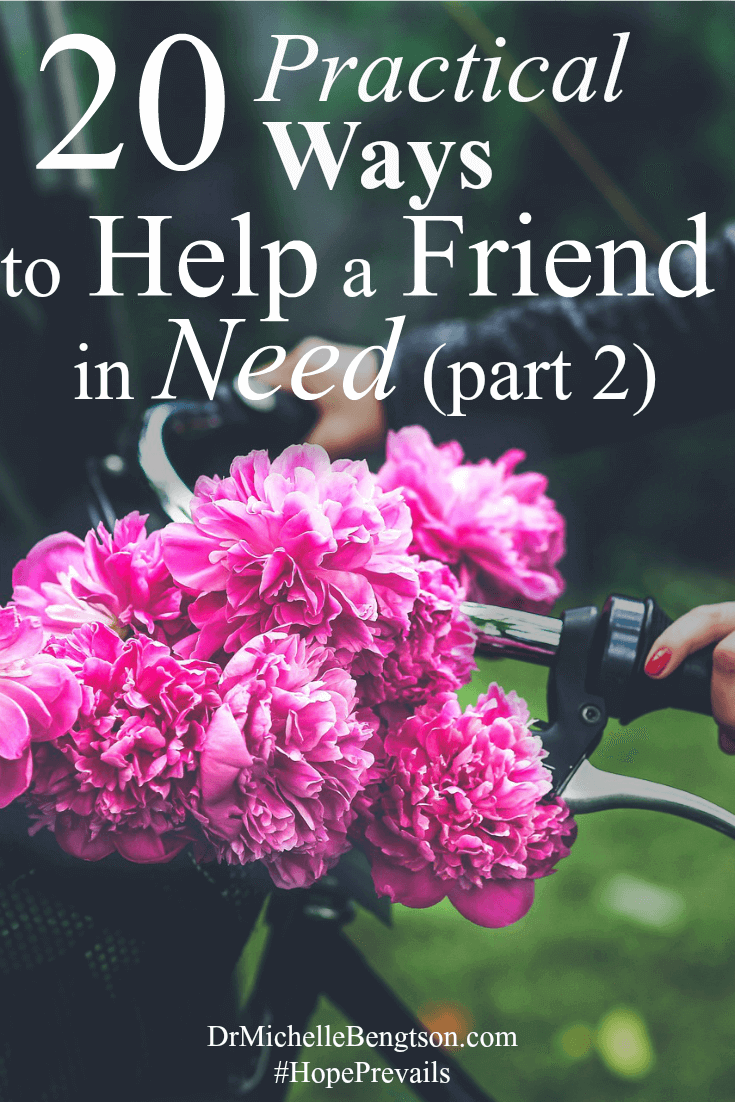 20 Practical Ways to Help a Friend in Need Part 2. Sometimes, a hurting or ill friend may need you to come alongside and offer help. Or, you may be that friend in need. Do you know what kind of help to offer? In times of need, your presence is felt the most.